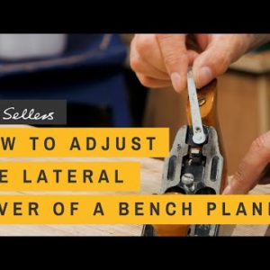 How to Adjust the Lateral Lever of a Bench Plane | Paul Sellers