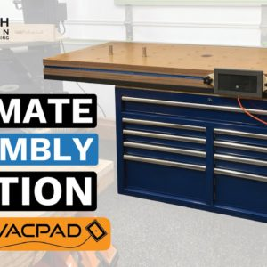 Ultimate Assembly Table with Torsion Box Top and VACPAD System